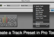 Create Track Presets in Pro Tools